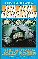 The Not-So-Jolly Roger #2 (Time Warp Trio) by Jon Scieszka(1998-09-30)