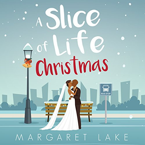 A Slice of Life Christmas audiobook cover art