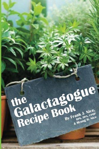 The Galactogogue Recipe Book: (Full-Color Edition)