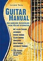 Guitar Manual: Das handliche Nachschlagewerk fuer den Gitarristen