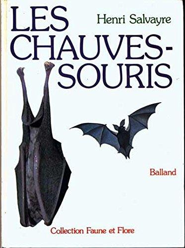 Les Chauves-souris (Collection Faune et flore de France)