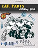 Car Parts Coloring Book: 3d Mechanical parts- Car Coloring Book for Adults & Kids