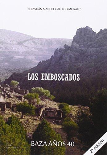 EMBOSCADOS,LOS