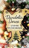 Dandelia Dorca und die Wunschkekse