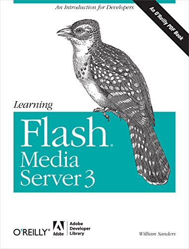 Learning Flash Media Server 3 (English Edition)