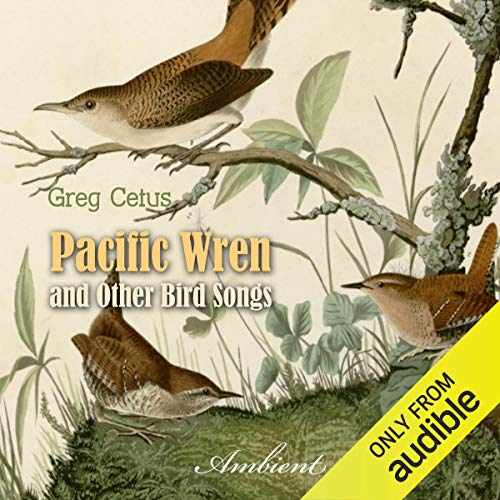 Pacific Wren and Other Bird Songs  By  cover art