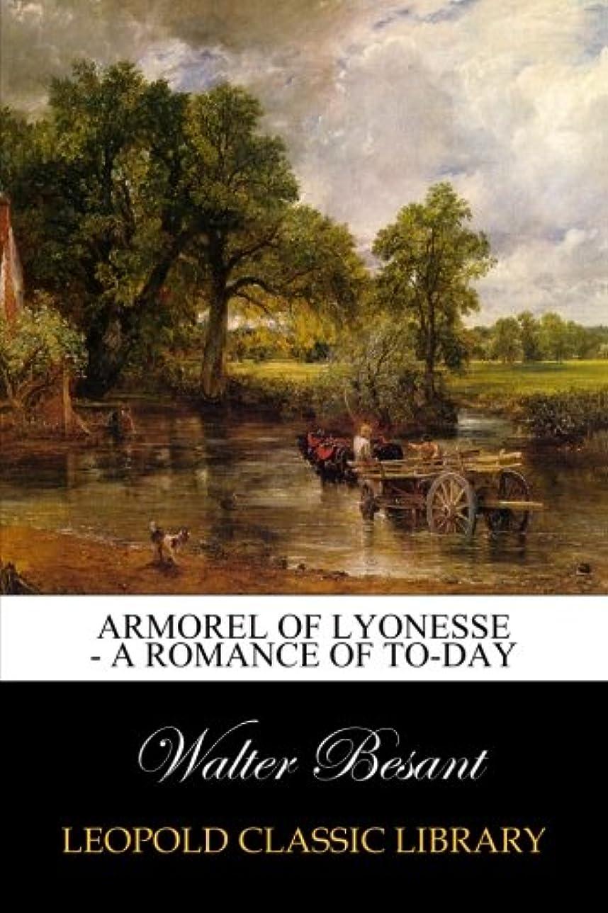 終了しました分析的さらにArmorel of Lyonesse - A Romance of To-day