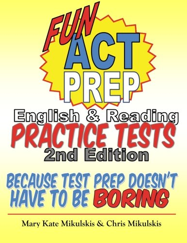 Fun Act Prep English Reading Practice Tests Because Test Prep Doesnt Have To Be Boring