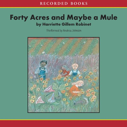 Forty Acres and Maybe a Mule audiobook cover art
