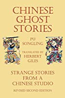 Chinese Ghost Stories - Strange Stories from a Chinese Studio
