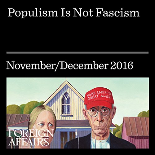 Populism Is Not Fascism audiobook cover art
