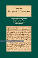 The Book of Metaphysical Penetrations: A Parallel English-Arabic Text (Islamic Translation)