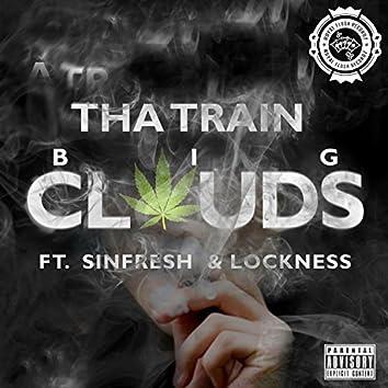Big Clouds (feat. Sinfresh & Lockness)