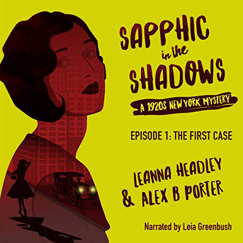 Sapphic in the Shadows, Episode 1: The First Case cover art