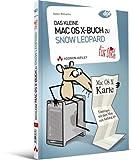 Das kleine Mac OS X-Buch zu Snow Leopard ... für Dich! - Einsteigen mit dem Mac von Anfang an (Apple Gadgets und OS)