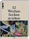 52 Wochen Socken stricken: Die schönsten Stricksocken internationaler Designerinnen