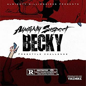 Becky (Freestyle Challenge)