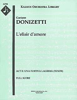 L'elisir d'amore (Act II: Una furtiva lagrima (tenor)): Full Score (Qty 2) [A2786]