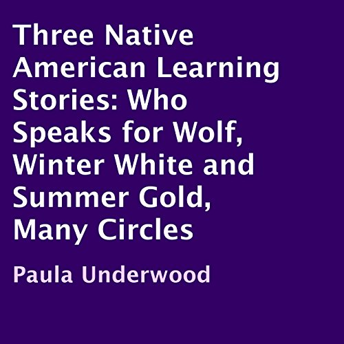 Three Native American Learning Stories audiobook cover art