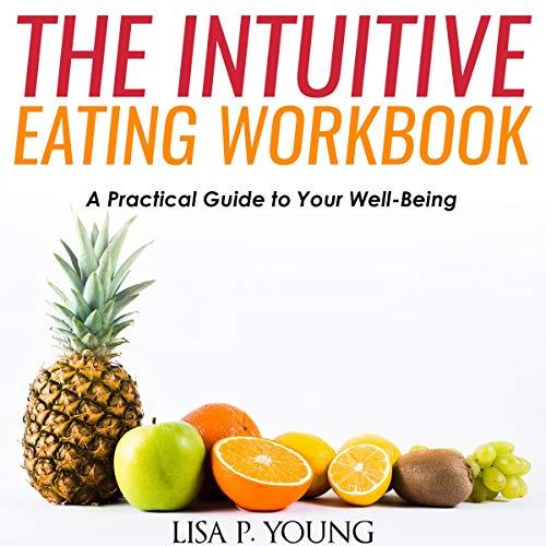 The Intuitive Eating Workbook Titelbild