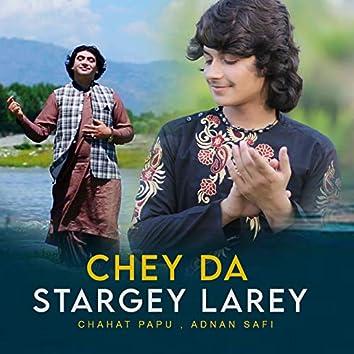 Chey Da Stargey Larey