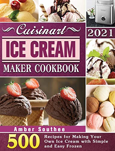 Cuisinart Ice Cream Maker Cookbook