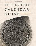 The Aztec Calendar Stone