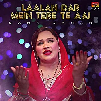 Laalan Dar Mein Tere Te Aai - Single