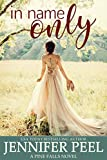 In Name Only (A Pine Falls Novel Book 2)
