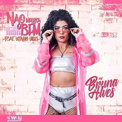 MC Bruna Alves feat. Mc Vitinho Vibe & LB Único