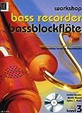 Workshop Bassblockflöte 3 mit CD: Bassblockflöte lernen im Ensemblespiel. Band 3....
