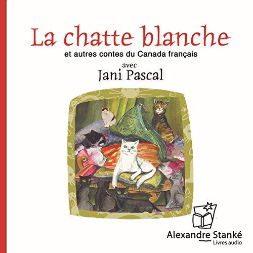 La chatte blanche et autres contes du Canada français Titelbild