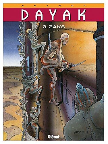 Dayak - Tome 03 : Zaks