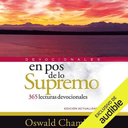 Couverture de En Pos de Lo Supremo [My Utmost for His Highest]