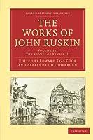 The Works of John Ruskin (Cambridge Library Collection - Works of John Ruskin) by John Ruskin(2010-02-18)