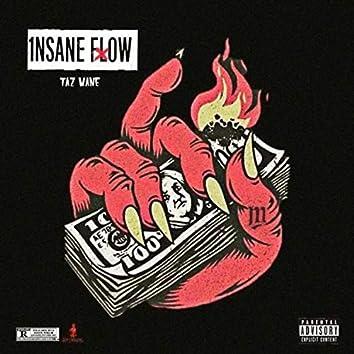 Insane Flow