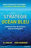 Stratégie océan bleu - Comment créer de nouveaux espaces stratégiques - Pearson France - 27/02/2015