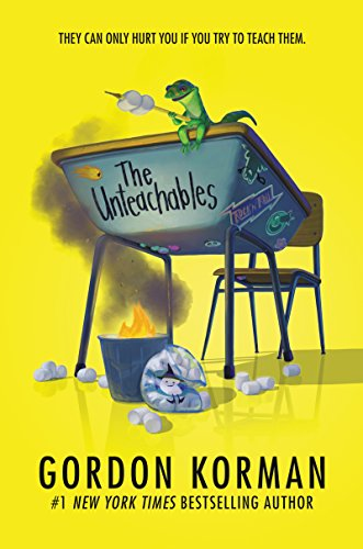 Compare Textbook Prices for The Unteachables  ISBN 9780062563880 by Korman, Gordon