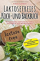 Laktosefreies Koch- und Backbuch