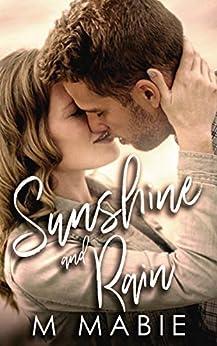 Sunshine and Rain (City Limits Book 2) by [M. Mabie]