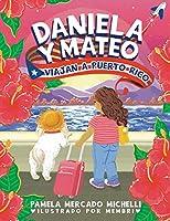 Daniela Y Mateo: Viajan a Puerto Rico