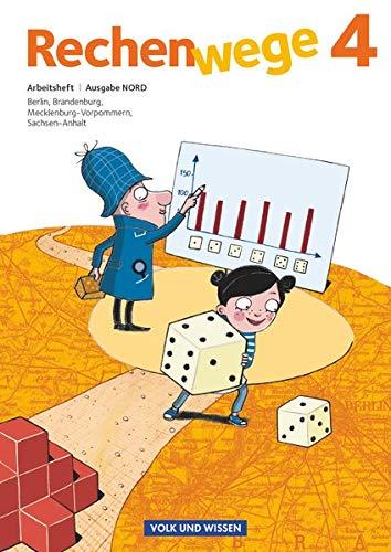 Rechenwege - Nord - Aktuelle Ausgabe - 4. Schuljahr: Arbeitsheft