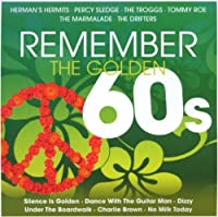 Remember the Golden 60s