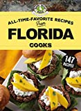 All-Time-Favorite Recipes From Florida Cooks (Regional Cooks)