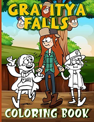 Gravity Falls Coloring Book: Featuring Fun And Relaxing Gravity Falls Adults Coloring Books Stress Relieving