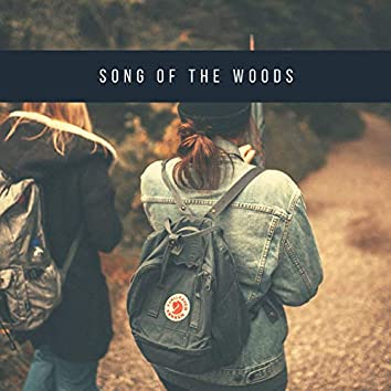 Song of the Woods