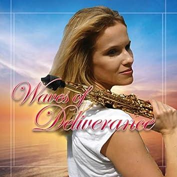Waves of Deliverance