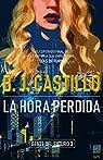 La Hora Perdida par Castillo