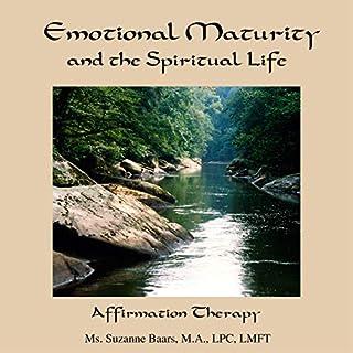 Emotional Maturity and the Spiritual Life audiobook cover art
