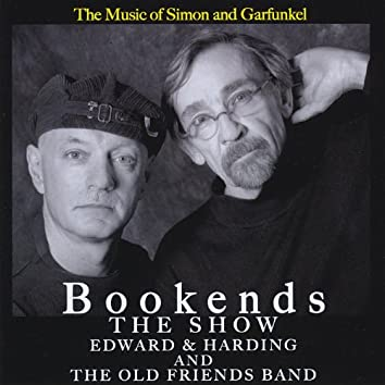 Bookends, the Show